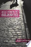 Alli Donde el Silencio
