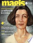 Alma Guillermo Prieto: La señora de la crónica (Magis 425)