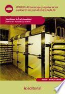 Almacenaje y operaciones auxiliares en panadería y bollería. INAF0108