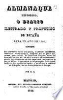 Almanaque histórico, ó diario ilustrado y profético de España para el año de ...