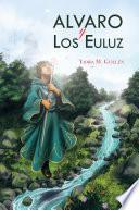 Alvaro Y Los Euluz