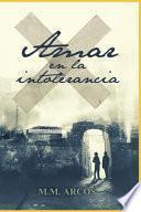 Amar en la intolerancia