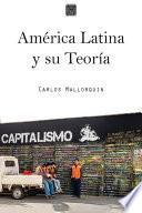 América Latina y su Teoría