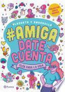 #Amigadatecuenta
