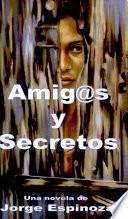 Amigos y Secretos