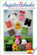 Amiguitos Rechonchos Patrón de Amigurumi a Crochet
