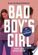 Amor loco nunca muere (Bad Boy's Girl 3)