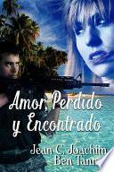 Amor, Perdido y Encontrado (Lost & Found series, #1)