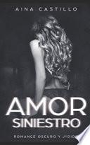 Amor Siniestro: Romance Oscuro Y J*dido