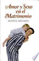 AMOR Y SEXO EN EL MATRIMONIO