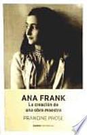 Ana Frank : la creación de una obra maestra
