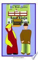 Ana viaja a Pamplona