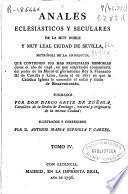 Anales eclesiásticos y seculares ... de Sevilla ...