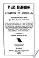Anales históricos de la medicina en general: Historia general de la medicina
