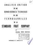 Análisis crítico de las condiciones técnicas de los ferrocarriles de la Standard Fruit Company