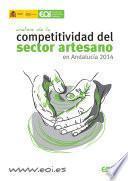 Análisis de la competitividad del sector artesano en Andalucía 2014