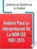 Análisis para la Interpretación de la NOM 9001:2015