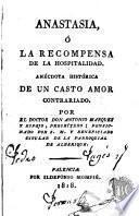 Anastasia, Ó La Recompensa De La Hospitalidad. Anécdota Historica De Un Casto Amor Contrariado