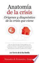 Anatomía de la crisis