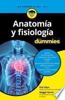 Anatomía y fisiología para Dummies