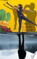 Andrea Quiere Volver
