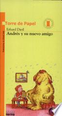 Andres y Su Nuevo Amigo