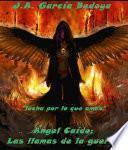 Ángel Caído: Las llamas de la guerra