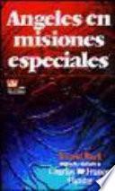 Ángeles en misiones especiales
