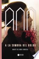 Ann, a la sombra del Dolor