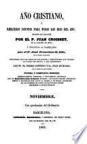 Año cristiano o Exercicios devotos para todos los dias del año: Noviembre (564 p.)