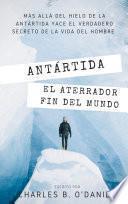 Antártida: El aterrador fin del Mundo