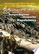 Antequera, 1808-1812. De la crisis del Antiguo Régimen a la Ocupación Napoleónica