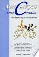 Anticuerpos Monoclonales. Realidades y perspectivas