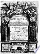 Antiguedad de la religion y regla de S. Basilio magno. Dotor de la Iglesia, ... Autor el P.M.F. Alfonso Clavel, difinidor maior, ..