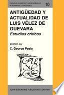 Antigüedad y actualidad de Luis Vélez de Guevara