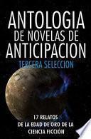 Antologia de Novelas de Anticipacion III