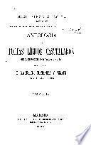 Antología de poetas líricos castellanos desde la formación del idioma hasta nuestros días