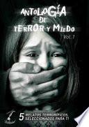 Antología de Terror y Miedo - Vol. 1