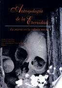 Antropología de la eternidad