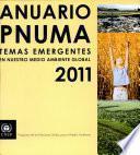 Anuario Pnuma: Temas Emergentes en Nuestro Medio Ambiente Global 2011