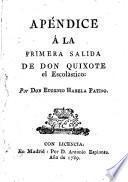 Apendice a la primera salida de Don Quixote el Escolastico