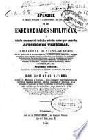 Apéndice ó sean notas y adiciones al tratado de las enfermedades sifilíticas