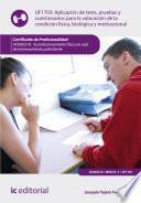 Aplicación de tests, pruebas y cuestionarios para la valoración de la condición física, biológica y motivacional. AFDA0210