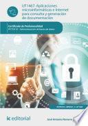 Aplicaciones microinformáticas e Internet para consulta y generación de documentación. IFCT0310
