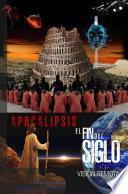 Apocalipsis, Visión Remota II - El Fin del Siglo