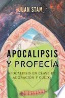 Apocalipsis y profecía