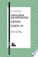Apología de Sócrates / Critón / Carta VII