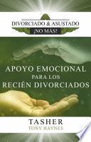 Apoyo Emocional para los Recién Divorciados