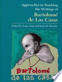 Approaches to Teaching the Writings of Bartolomé de Las Casas
