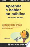 Aprenda a Hablar En Publico
